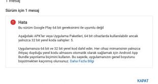 Bu Sürüm Google Play 64 Bit Sürümü İle Uyumlu Değil Çözümü